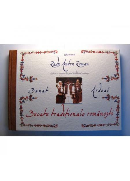 Bucate tradiţionale Romanâneşti - Banat si Ardeal