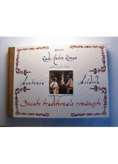 Bucate tradiţionale Romanâneşti - Muntenia si Moldova