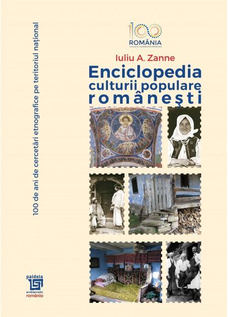 Enciclopedia culturii populare romanesti - Iuliu A. Zanne