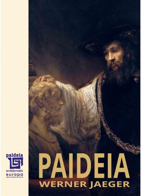 Paideia Volumul I - Werner Jaeger, trad. Maria-Magdalena Anghelescu