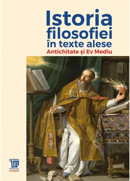 Istoria filosofiei in texte alese - Gheorghe Vladutescu, Ion Bansoiu, Savu Totu