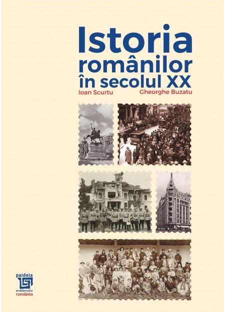 Istoria romanilor in secolul XX (1918-1948) - Ioan Scurtu, Gheorghe Buzatu