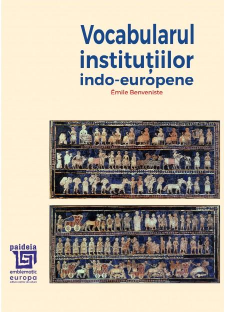 Vocabularul institutiilor indo-europene -Émile Benveniste